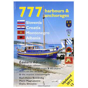 777 Harbours & Anchorages Croatia, Slovenia & Montenegro