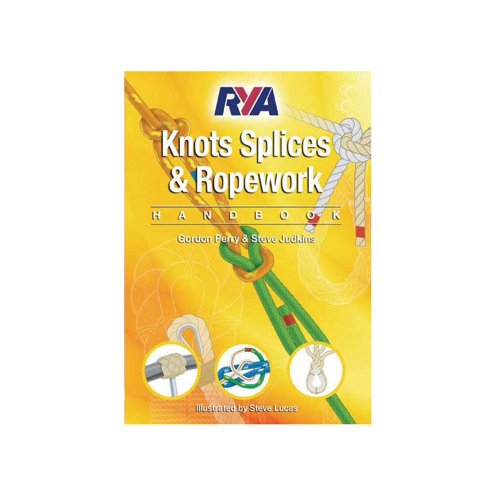 Knots Splices & Ropework Handbook (G63)