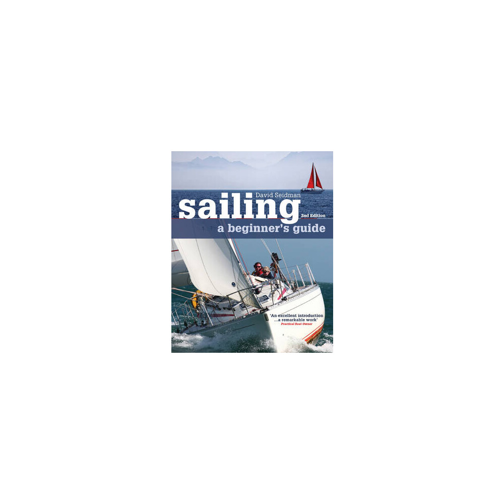 Sailing - a Beginner's Guide