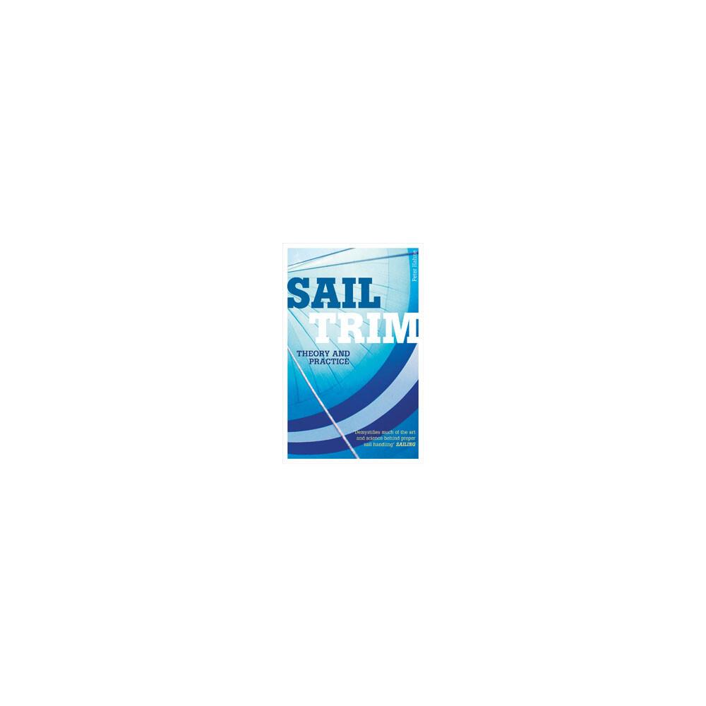 Sail Trim Theory & Practice