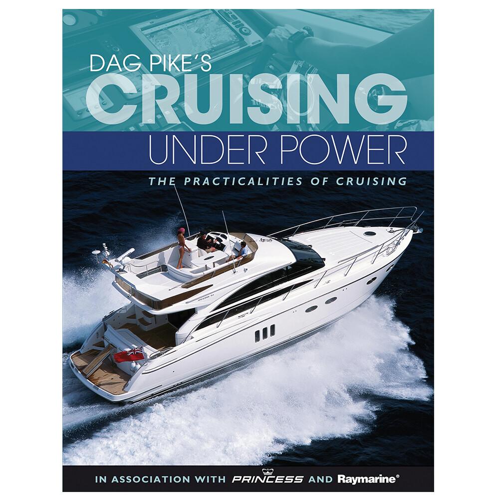 Dag Pike's Cruising Under Power