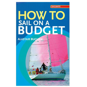How To Sail On A Budget