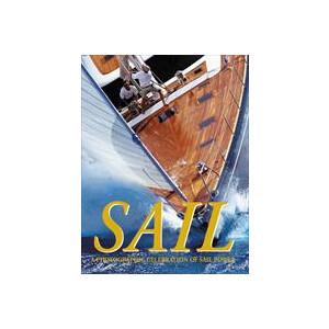 Sail - A Photographic Celebration of Sail Power