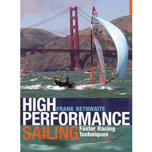 High Performance Sailing - Faster Racing Techniques