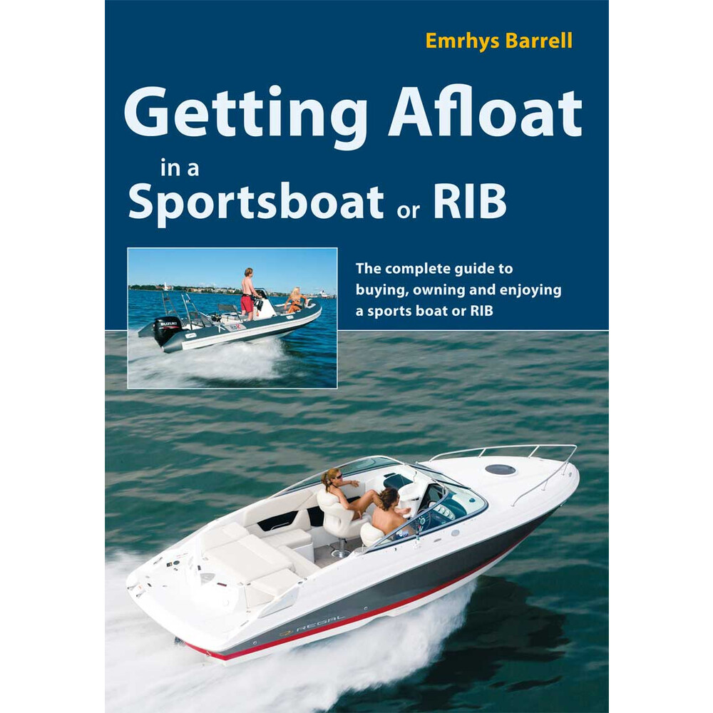 Getting Afloat in a Sportsboat or Rib