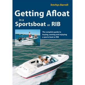 Getting Afloat in a Sportsboat or Rib