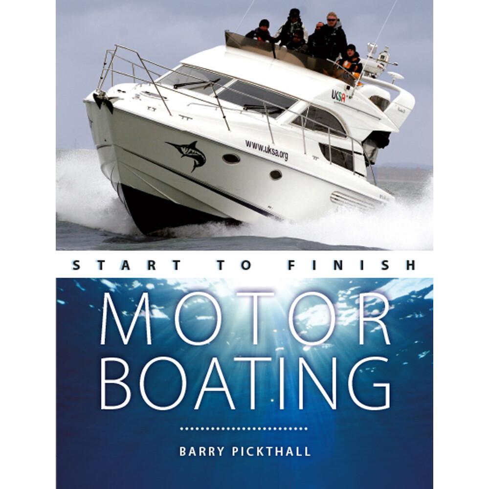 Motorboating - Start to Finish