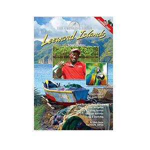 Cruising Guide to the Leeward Islands - Southern Edition
