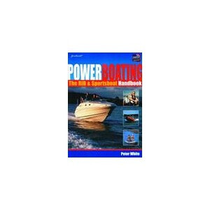 Powerboating The RIB & Sportsboat Handbook