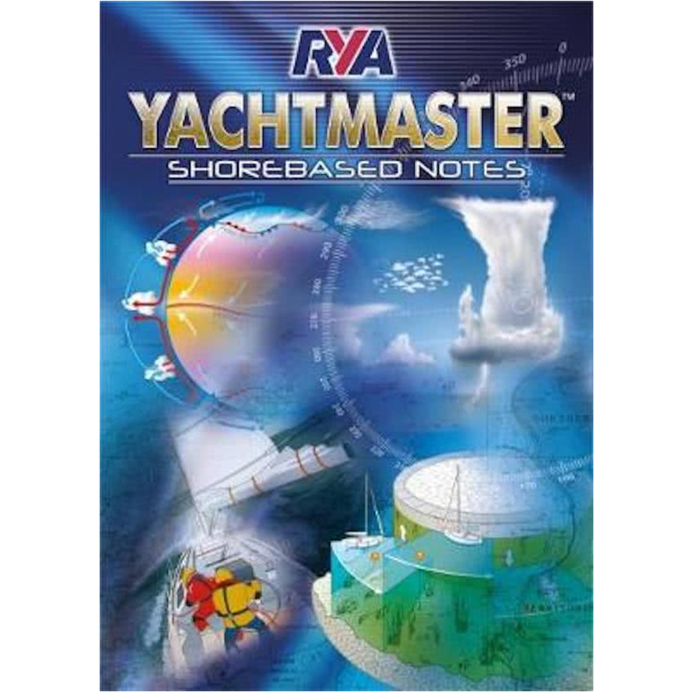 Yachtmaster Shorebased Course Notes (YSN)