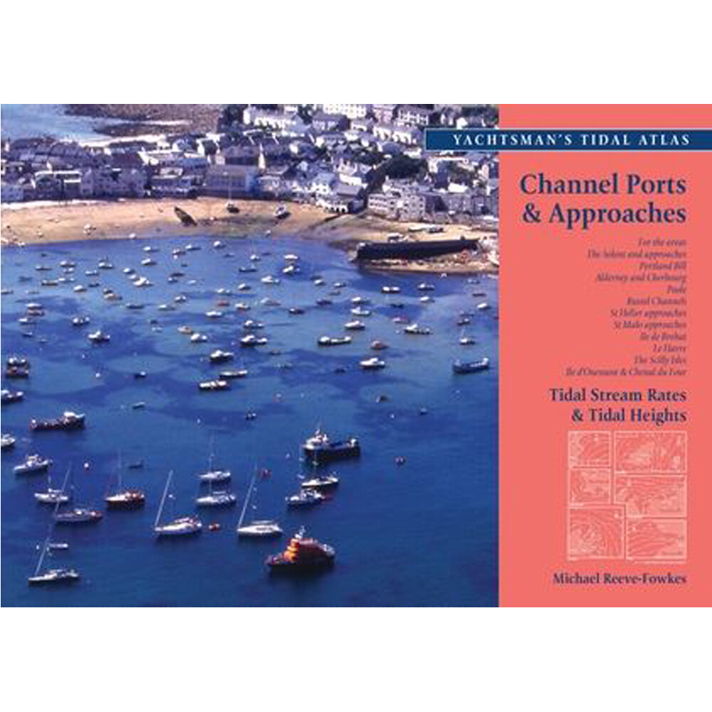 Yachtsman's Tidal Atlas - Channel Ports & Approaches