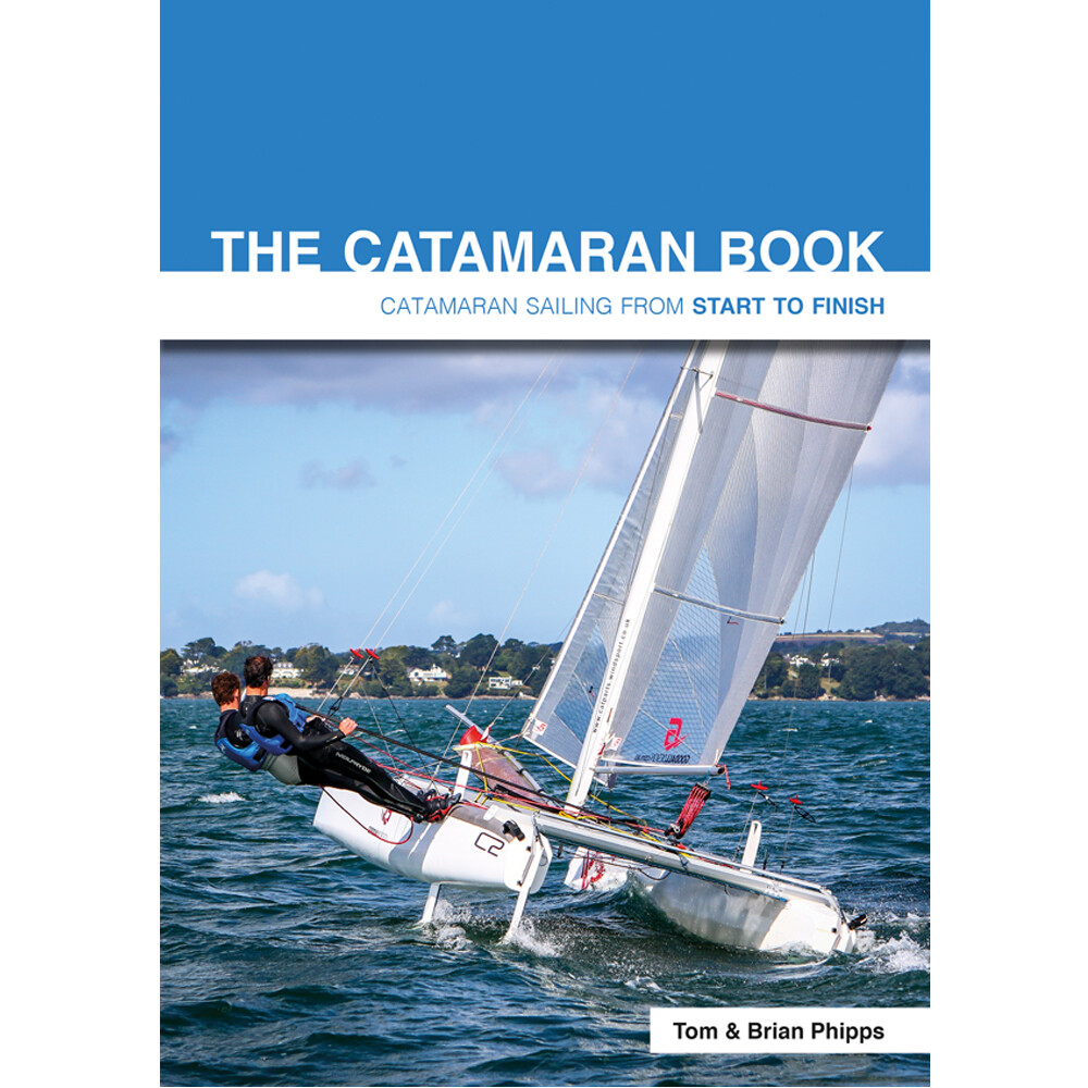 The Catamaran Book - Start To Finish