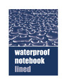 Waterproof Notebook - Lined