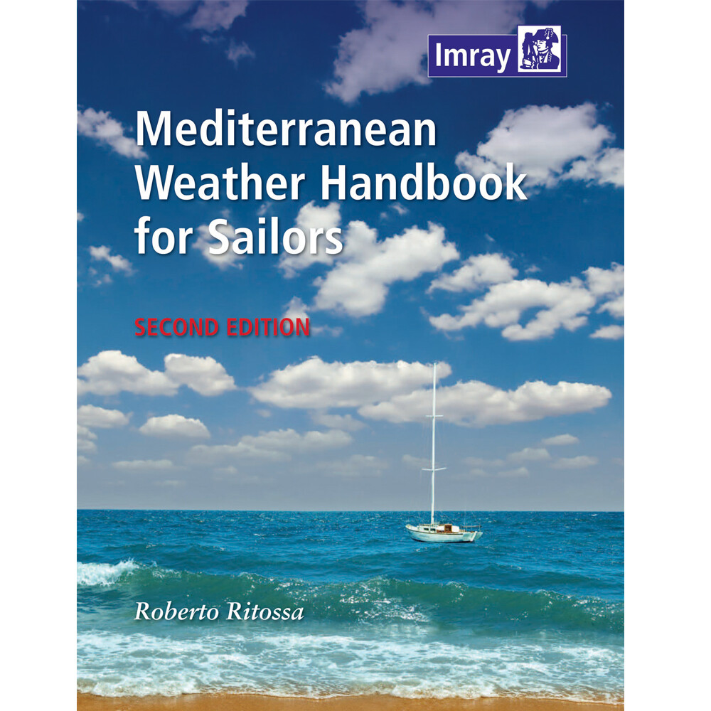 Mediterranean Weather Handbook For Sailors