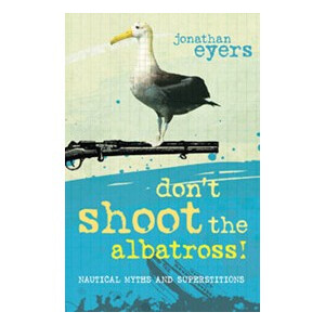Don't shoot The Albatross!