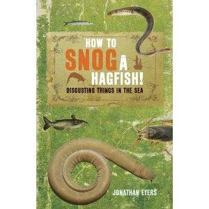 How To Snog A Hagfish!