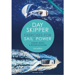 Day Skipper Exercises - For Sail & Power