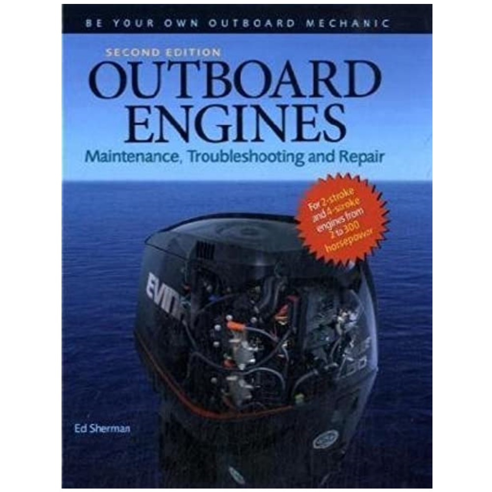 Outboard Engines - Maintenance Troubleshooting & Repair