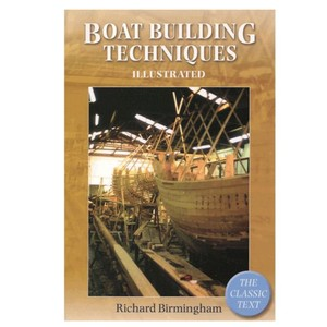 Boat Building Techniques Illustrated