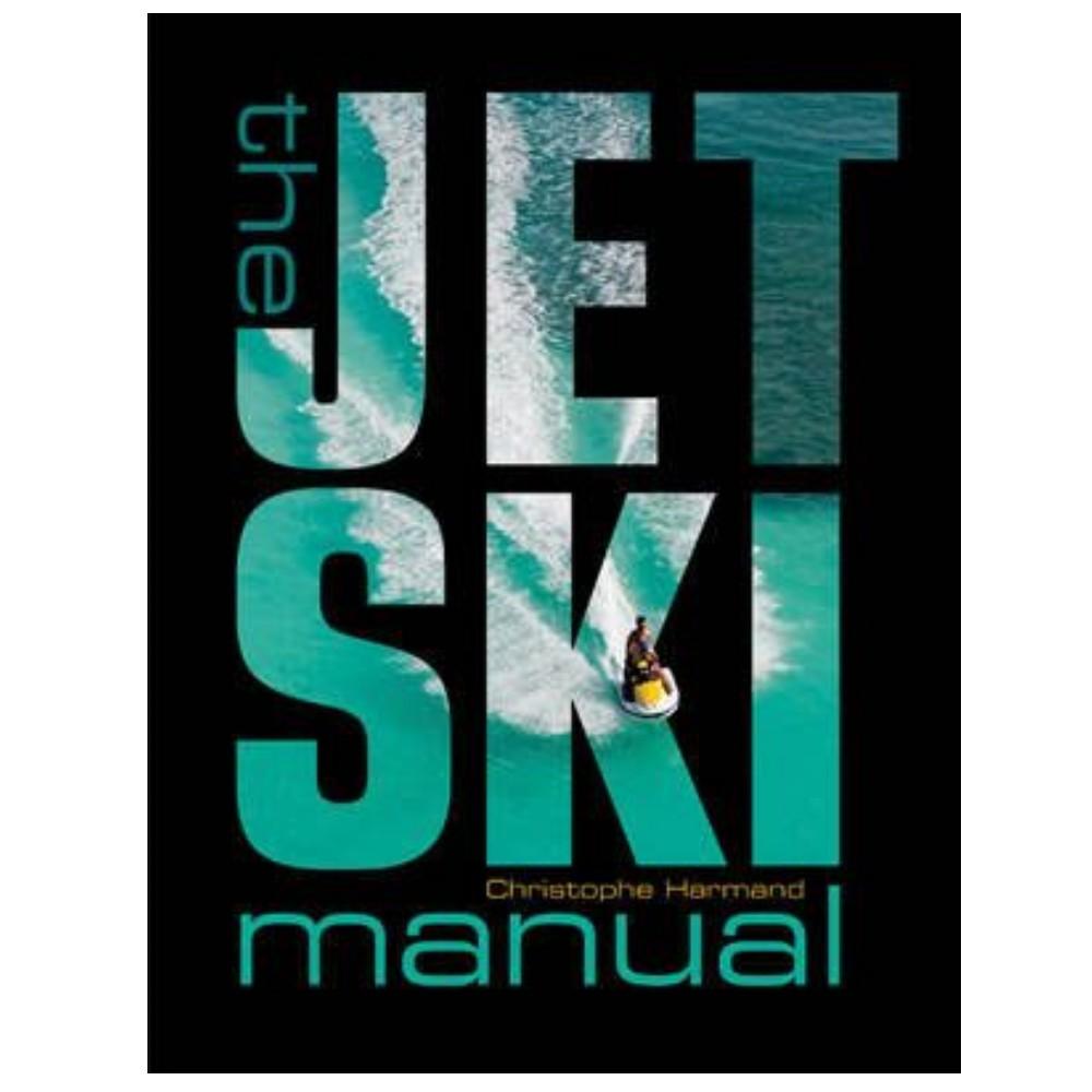 The Jet Ski Manual