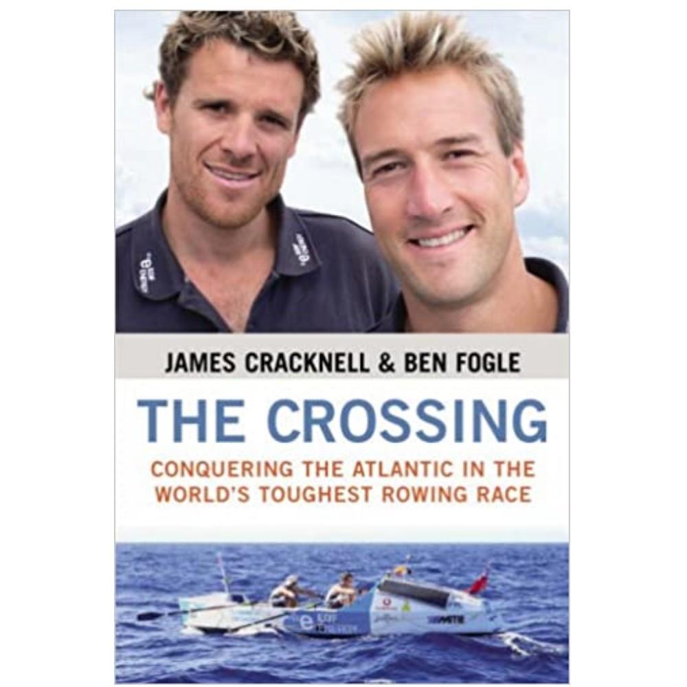 The Crossing - James Cracknell & Ben Fogle