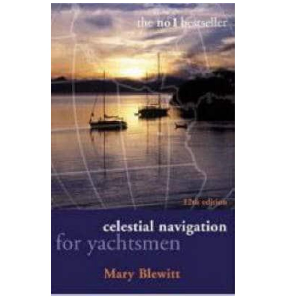 Celestial Navigation for Yachtsmen (Mary Blewitt)