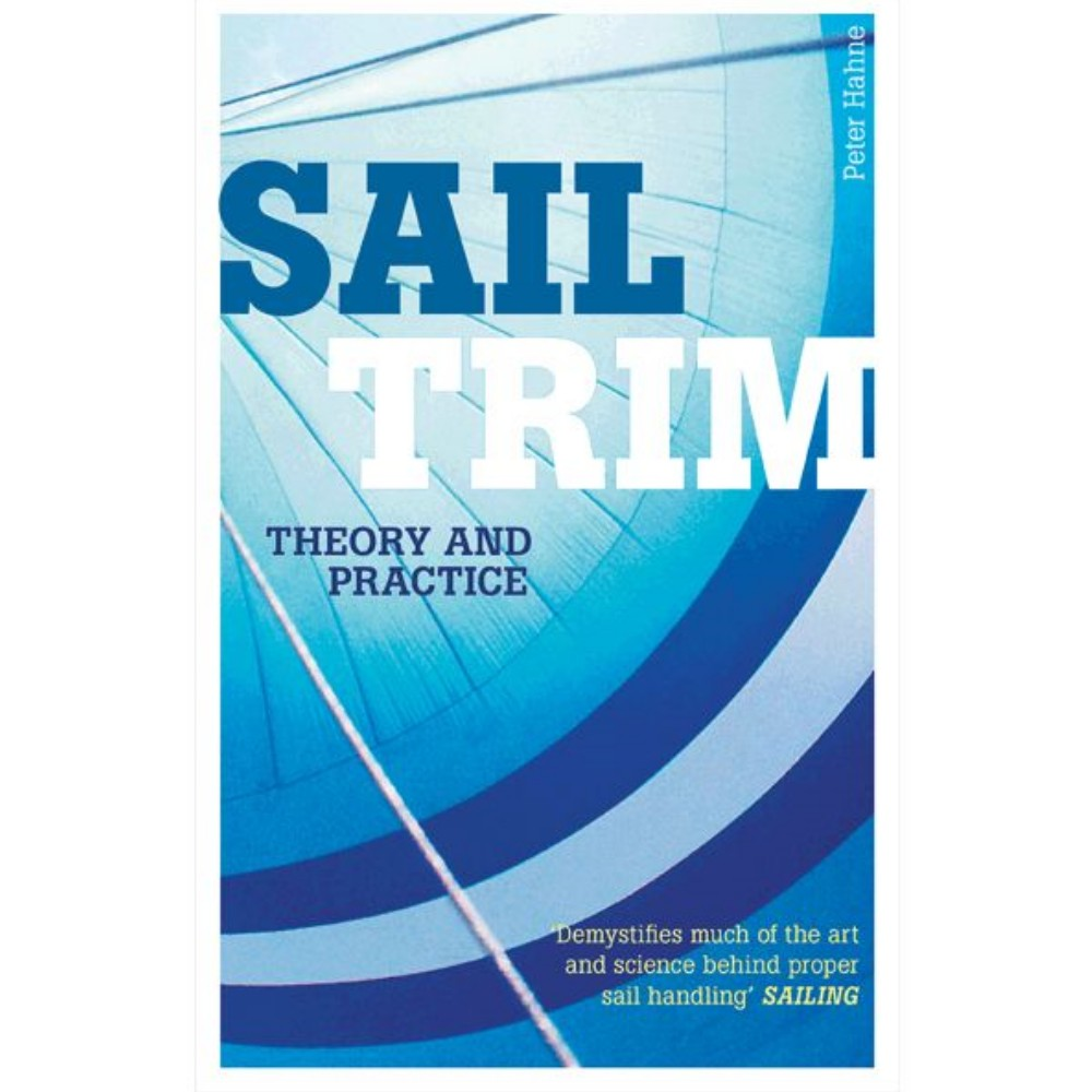 Sail Trim Theory & Practice