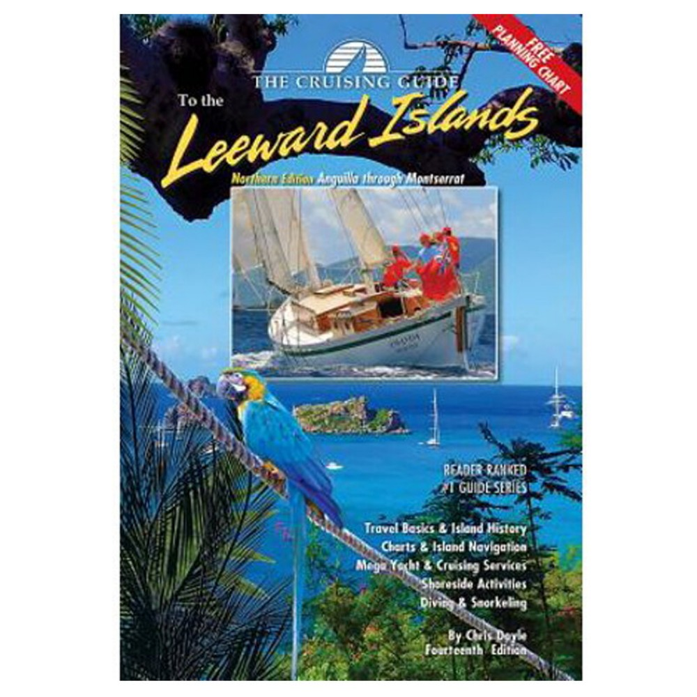 Cruising Guide to the Leeward Islands - Northern Edition