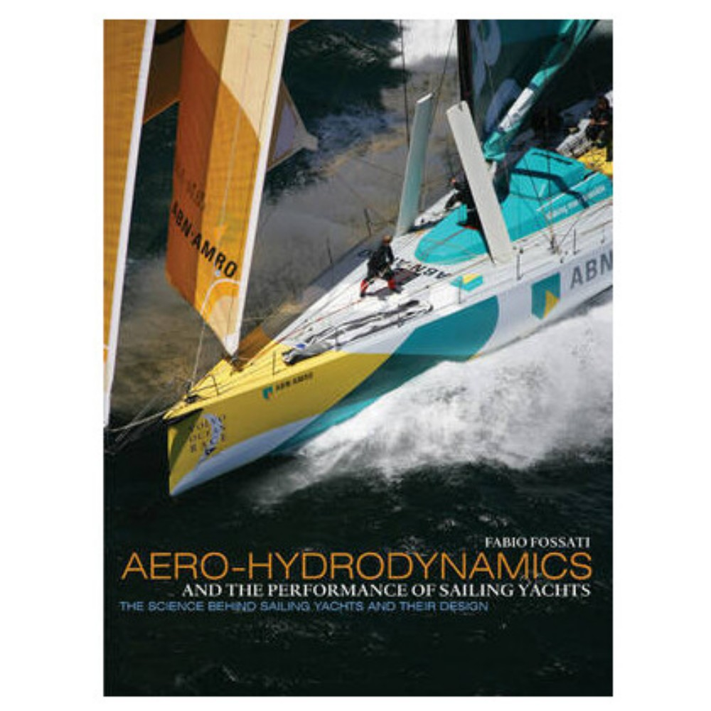 Aero-Hydrodynamics & the Performance of Sailing Yachts