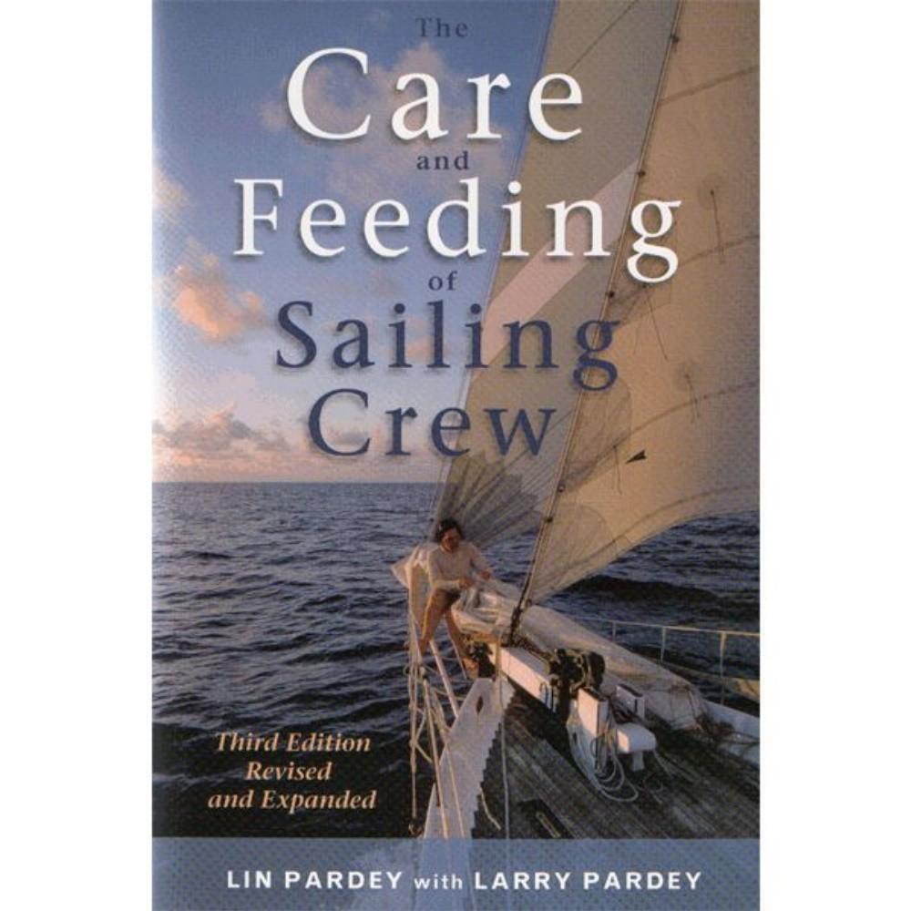 Care & Feeding of Sailing Crew