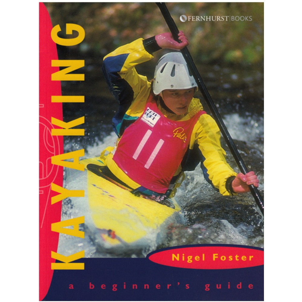Kayaking - A Beginners Guide