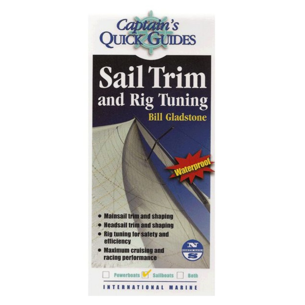 Quick Guide - Sail Trim and Rig Tuning