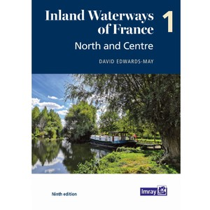 Inland Waterways of France 1 - North and Centre
