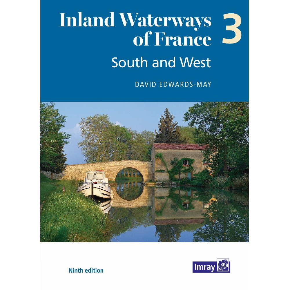 Inland Waterways of France 3 - South & West